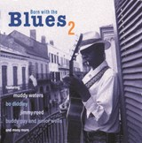 Various Artists - Born With The Blues 2