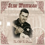 Slim Whitman - Too Old To Dream