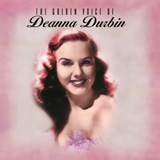 Deanna Durbin - Golden Voice Of