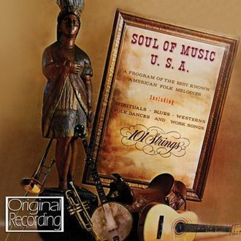 101 Strings - Soul Of Music, USA