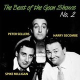 The Goons - The Best Of The Goon Shows No.2