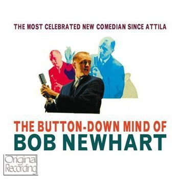 Bob Newhart - The Button Down Mind Of Bob Newhart