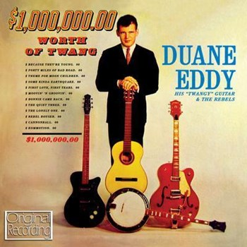Duane Eddy - $1,000,000,00 Worth Of Twang