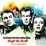 Elmer Bernstein - Kings Go Forth - The Motion Picture Soundtrack