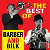 Chris Barber - The Best Of Barber And Bilk