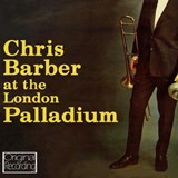 Chris Barber - At The London Palladium