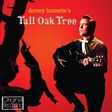Dorsey Burnette - Tall Oak Tree