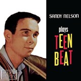 Sandy Nelson - Plays Teen Beat