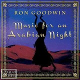 Ron Goodwin - Music For An Arabian Night