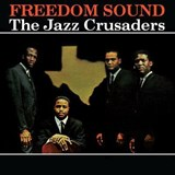 The Jazz Crusaders - Freedom Sound