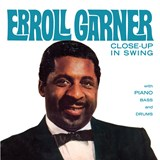 Erroll Garner - Close Up In Swing