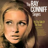 Ray Conniff Singers - It's The Talk Of The Town