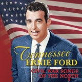 Tennessee Ernie Ford - Civil War Songs Of The North
