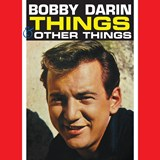 Bobby Darin - Things & Other Things