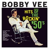 Bobby Vee - The Hits Of The Rockin' 50s