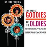 The Fleetwoods - The Fleetwoods Sing The Best Goodies Of The Oldies