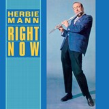 Herbie Mann - Right Now
