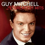 Guy Mitchell - 20 Greatest Hits