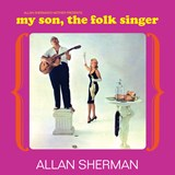Allan Sherman - My Son The Folk Singer