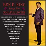 Ben E King - Sings For Soulful Lovers