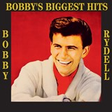 Bobby Rydell - Bobby's Biggest Hits