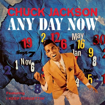 Chuck Jackson - Any Day Now