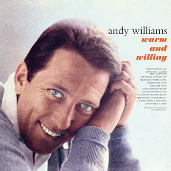 Andy Williams - Warm And Willing