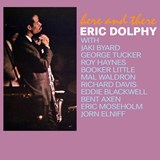 Eric Dolphy - Here And There