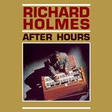 Richard 'Groove' Holmes - After Hours