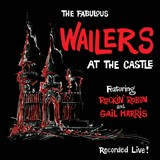 The Fabulous Wailers - At The Castle