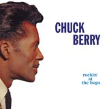 Chuck Berry - Rockin' At The Hops