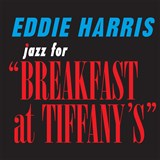 Eddie Harris - Jazz For 'Breakfast At Tiffany's'
