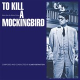 Elmer Bernstein - To Kill A Mockingbird