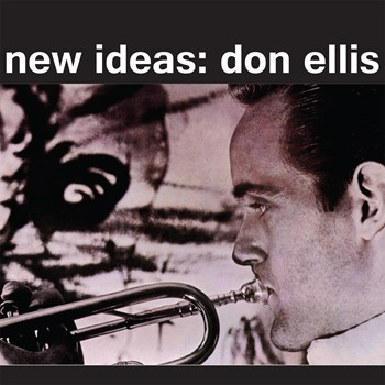 Don Ellis - New Ideas