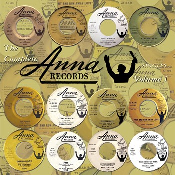 Various Artists - The Complete Anna Records Singles Volume 1