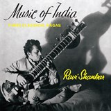 Ravi Shankar - Music of India - Three Classical Ragas