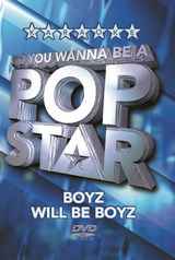 Pop Star- Boyz Will Be Boyz