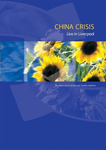 China Crisis: Live In Liverpool
