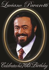 Luciano Pavarotti Celebrates His 70th Birthday